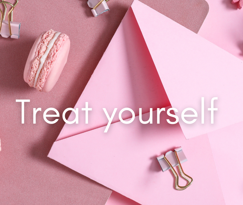 Treat yourself nicely
