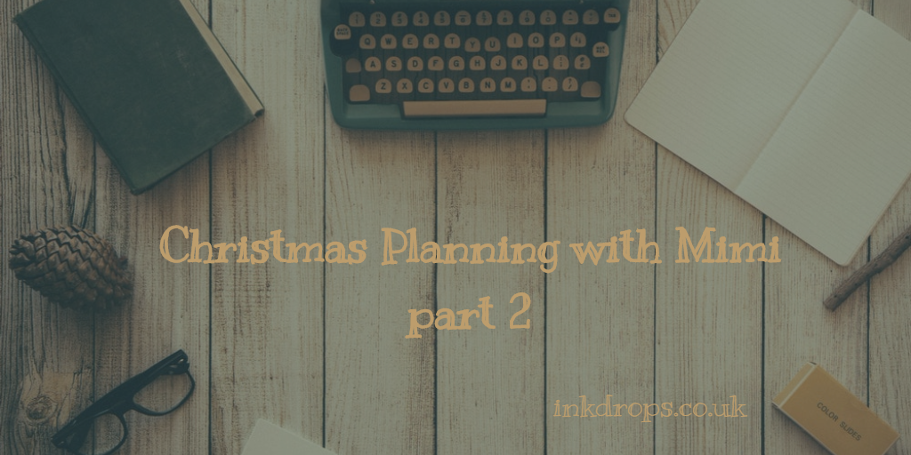 Christmas planning with Mimi part 2 - inkdrops.co.uk - stationery by subscription