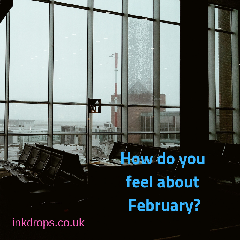 How do you feel about February? Blog post from inkdrops.co.uk - Photo by Alina Kovalchuk on Unsplash