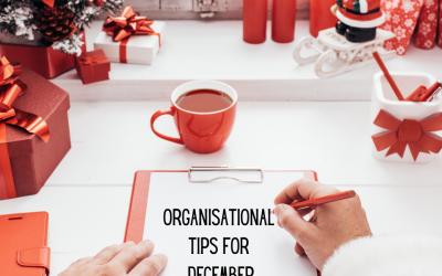 Organisational tips for December