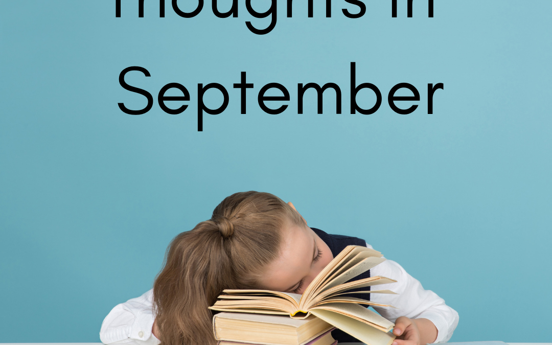 Thoughts in September 2021